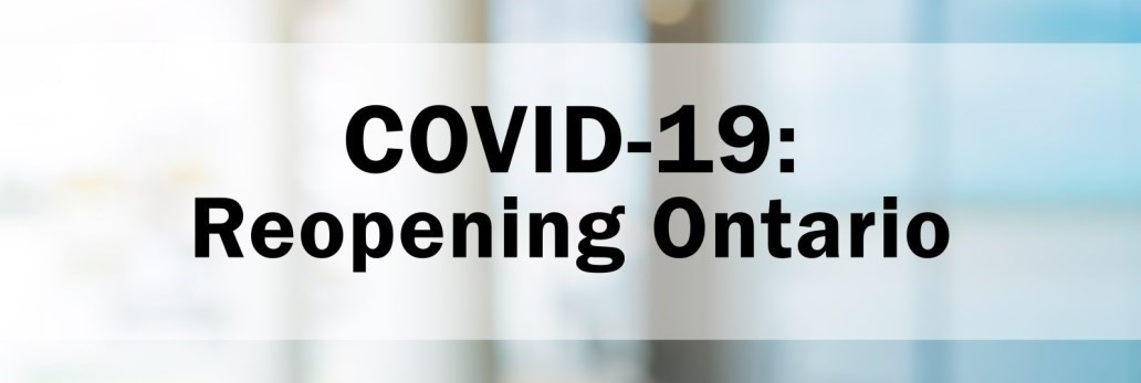 COVID-19: Reopening Ontario